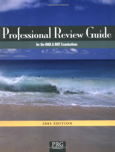Professional Review Guide for the RHIA and RHIT Examinations 2004 Edition with Interactive CD-ROM