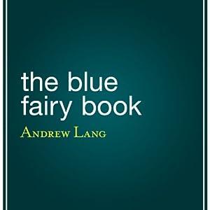 The Blue Fairy Book Audiobook