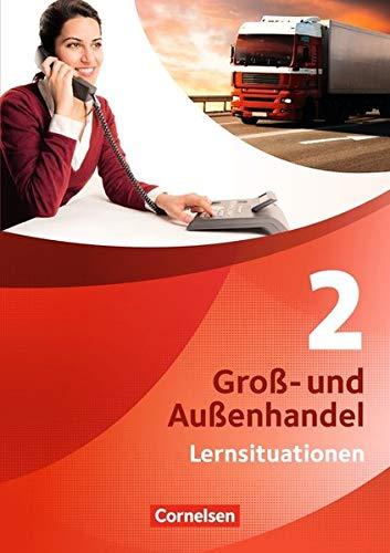 Groß- und Außenhandel 02 Arbeitsbuch mit Lernsituationen und CD-ROM