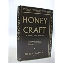 Honeycraft in Theory and Practice