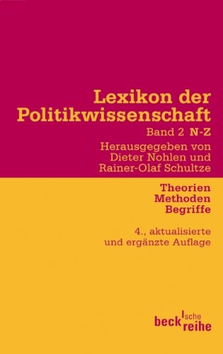 Lexikon der Politikwissenschaft Bd. 2: N-Z: Theorien, Methoden, Begriffe