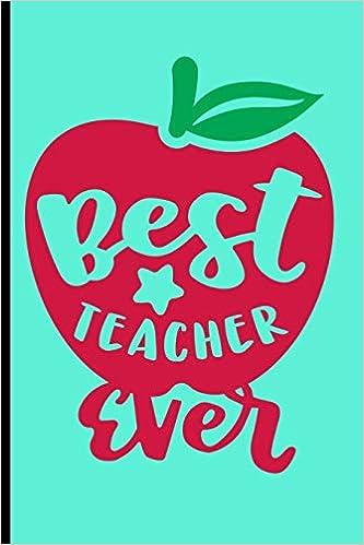 : Teachers Composition Notebook Journal: Best