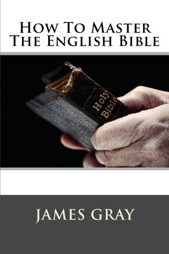 Download How To Master The English Bible book pdf | audio id