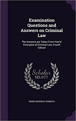 Examination Questions and Answers on Criminal Law: The
