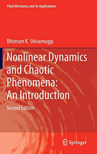 Nonlinear Dynamics and Chaotic Phenomena: An Introduction (Fluid Mechanics and Its Applications)