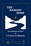 The Journey Home: The Obstacles to  Peace in A Course in Miracles
