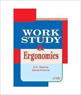 Work Study And Ergonomics Book