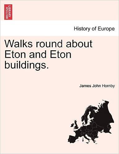 Book Walks round about Eton and Eton buildings.