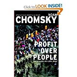 img - for Profit Over People: Neoliberalism & Global Order [Paperback] book / textbook / text book