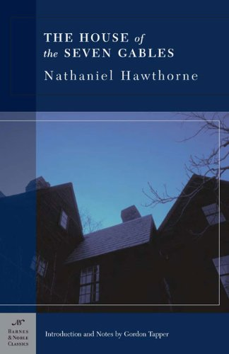 The House of the Seven Gables (Barnes & Noble Classics)