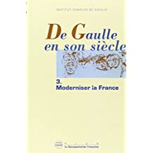 DE GAULLE EN SON SIECLE T.3