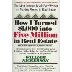 How I Turned $1,000 into Five Million in Real Estate in My Spare Time by William Nickerson (1980-08-01)