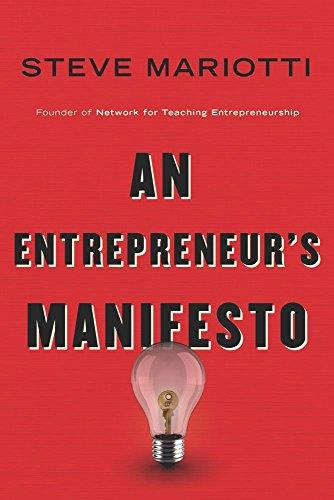 An Entrepreneurs Manifesto
