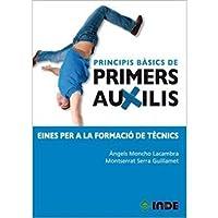 Principis bàsics de primers auxilis: Eines per a la formació de tècnics (Módulos formativos)