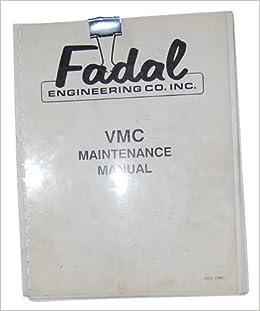 Amazing Fadal Vmc Maintenance Manual Install Adjustments Schematics Fadal Wiring Digital Resources Otenewoestevosnl