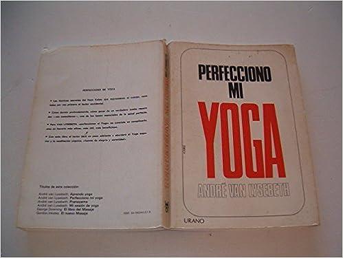 Perfecciono mi yoga (Técnicas corporales): Amazon.es: Van ...