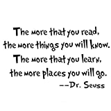 The More That You Read The More Things You Will Know -Dr.Seuss Wall Stickers Art Quote Sticker Home Decor