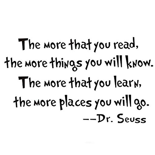 The More That You Read The More Things You Will Know -Dr.Seuss Wall Stickers Art Quote Sticker Home Decor]()