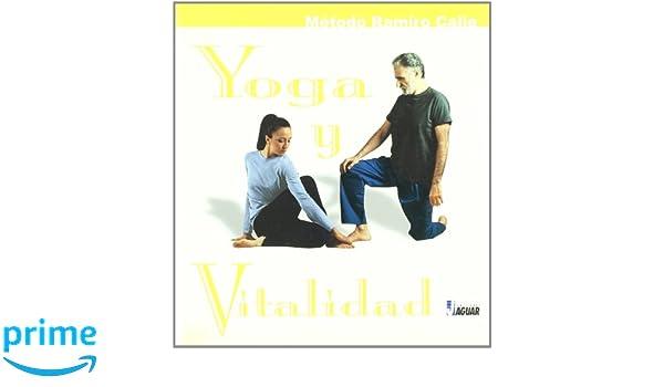Yoga y Vitalidad/ Yoga and Vitality (Aprender a Vivir ...