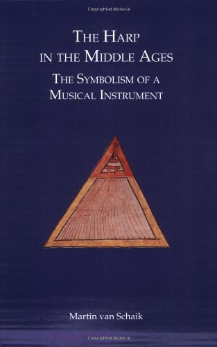 The harp in the Middle Ages. The symbolism of a musical instrument.