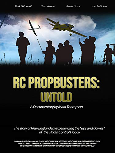 RC Propbusters: Untold (Gas Model Planes)