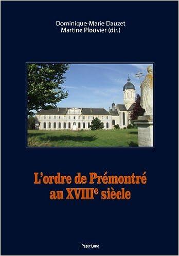 Livres L'ordre de Prémontré au XVIIIe siècle pdf, epub ebook
