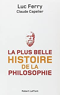 La plus belle histoire de la philosophie