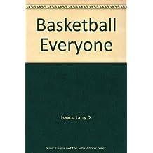 Basketball Everyone