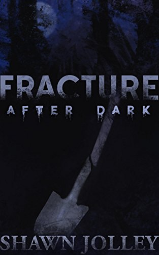 #freebooks – [Kindle] Fracture After Dark by Shawn Jolley [Free through Tuesday, December 5]