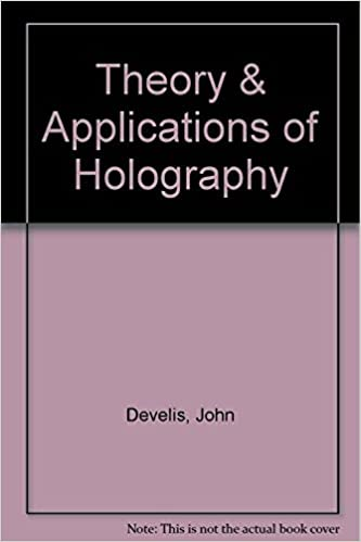 Theory & Applications of Holography: Amazon co uk: J B
