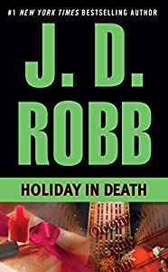 Holiday in Death (In Death, Book 7)