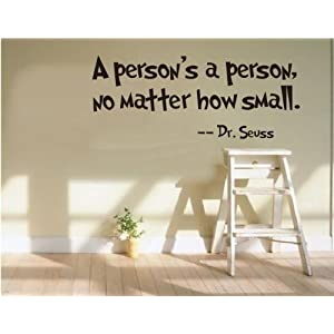 Quote Wall Decals DIY Cut Vinyl Sticker a Person's a Person,no Matter How Small Home Love Kids Bedroom Mural Art For Bedroom Living Room Office Family Home