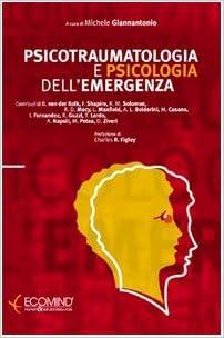 PSICOTRAUMATOLOGIA E PSICOLOGIA DELL'EMERGENZA