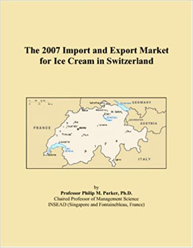 Ilmaisia ladattavia e-kirjoja pdf-muodossa The 2007 Import and Export Market for Ice Cream in Switzerland PDF FB2 iBook