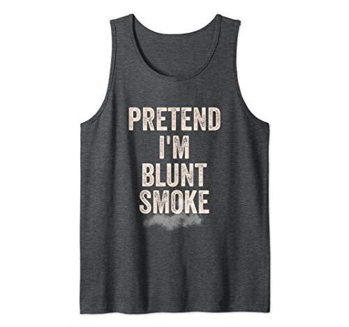 Lazy Halloween Costume Shirt Stoner Pretend I'm Blunt Smoke Tank Top -
