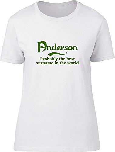 Anderson probablemente la mejor apellido en el mundo Ladies T Shirt blanco