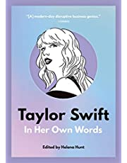 Taylor Swift: In Her Own Words: 2