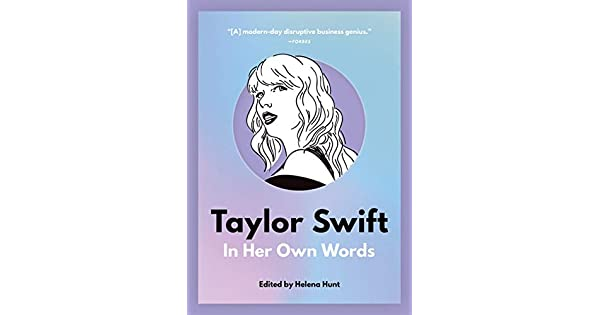 Amazon.com: Taylor Swift: In Her Own Words (In Their Own ...