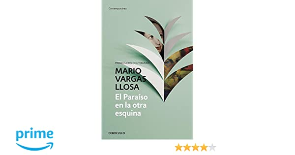 El Paraíso en la otra esquina (CONTEMPORANEA): Amazon.es: Mario ...