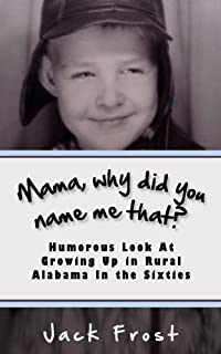 Mama, Why Did You Name Me That? by Jack Frost ebook deal