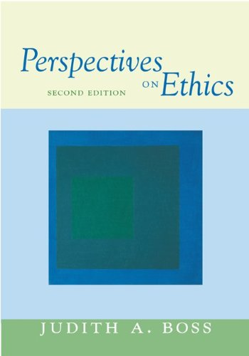 Perspectives on Ethics