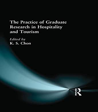 Amazon.com: The Practice of Graduate Research in Hospitality and