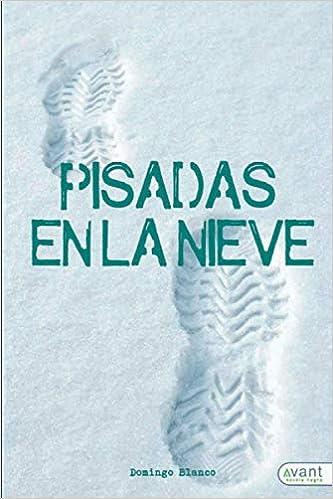 Pisadas en la nieve de Domingo Blanco Rodríguez