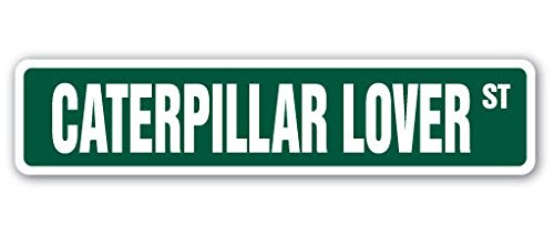 Cortan360 CATERPILLAR LOVER Street Sign butterfly worm bug insect flowers 8