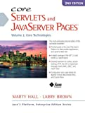 Core Servlets and Javaserver Pages: Core Technologies, Vol. 1 (2nd Edition)