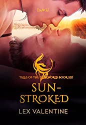 Sunstroked (Tales of the Darkworld Book 6)
