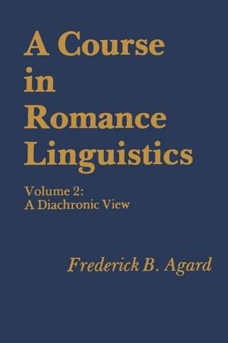 A Course in Romance Linguistics: A Diachronic View