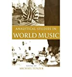 img - for [ Analytical Studies in World Music [ ANALYTICAL STUDIES IN WORLD MUSIC BY Tenzer, Michael ( Author ) Mar-01-2006[ ANALYTICAL STUDIES IN WORLD MUSIC [ ANALYTICAL STUDIES IN WORLD MUSIC BY TENZER, MICHAEL ( AUTHOR ) MAR-01-2006 ] By Tenzer, Michael ( Author )Mar-01-2006 Paperback book / textbook / text book