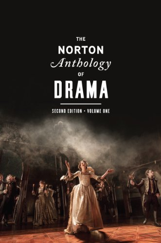 The Norton Anthology of Drama (Second Edition)  (Vol. 1)