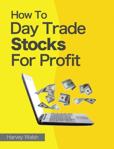 How To Day Trade Stocks For Profit -